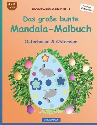 BROCKHAUSEN Malbuch Bd. 1 - Das große bunte Mandala-Malbuch