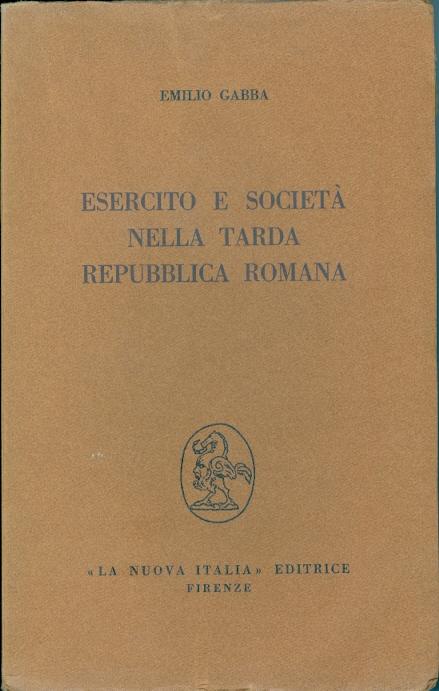 Esercito e società nella tarda Repubblica romana