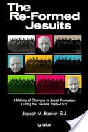 The re-formed Jesuits