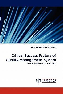 Critical Success Factors of Quality Management System