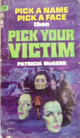 Pick Your Victim