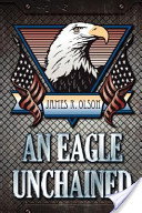 An Eagle Unchained