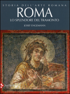 Storia dell'arte romana - Vol. 4