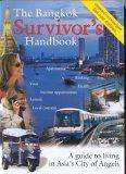 The Bangkok Survivor's Handbook