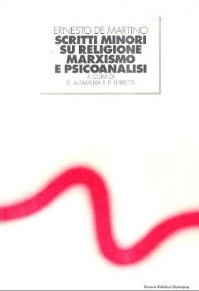 Scritti minori su religione marxismo e psicoanalisi