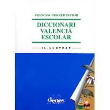 Diccionari valencià escolar il·lustrat