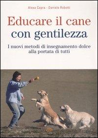 Educare il cane con gentilezza