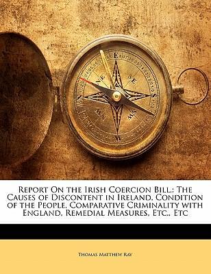 Report on the Irish Coercion Bill,