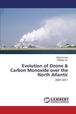 Evolution of Ozone & Carbon Monoxide over the North Atlantic
