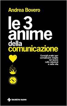 Le 3 anime della comunicazione
