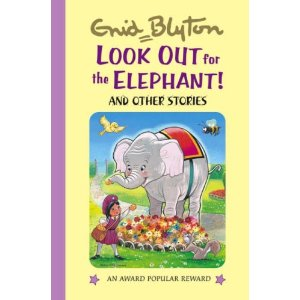 Look Out for the Elephant and Other Stories