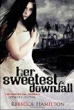 Her Sweetest Downfall (print)