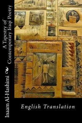 A Tapestry of Contemporary Iraqi Poetry