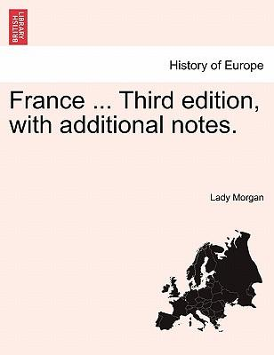 France ... Vol. I. Third edition, with additional notes.