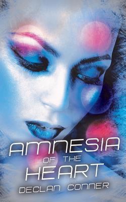 Amnesia of the Heart