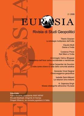 Eurasia. Rivista di studi Geopolitici - 2/2006 (Apr-Giu)