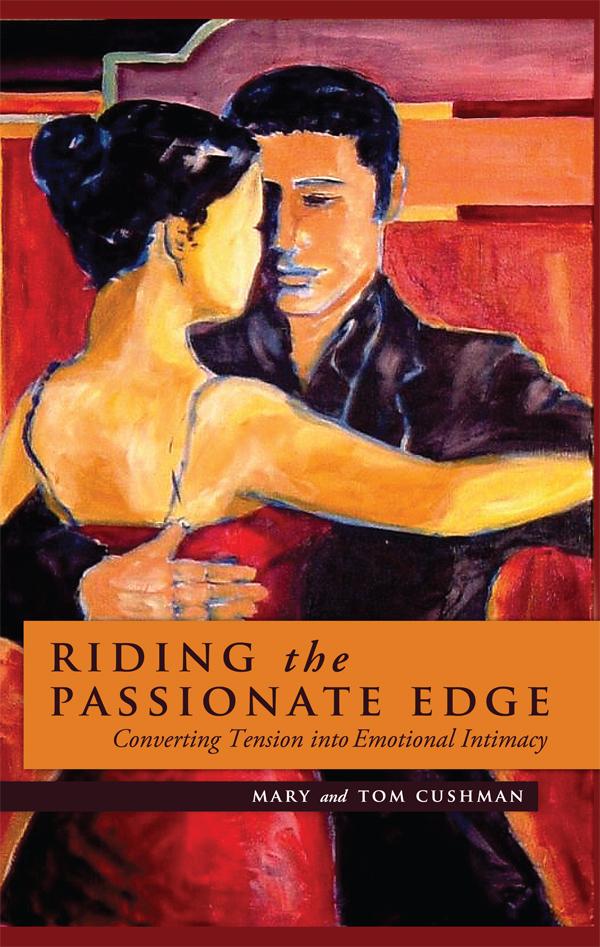 Riding the Passionate Edge