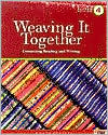 Weaving It Together Four