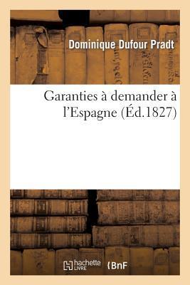 Garanties a Demander a l'Espagne