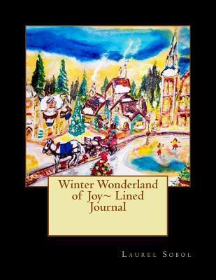 Winter Wonderland of Joy Lined Journal