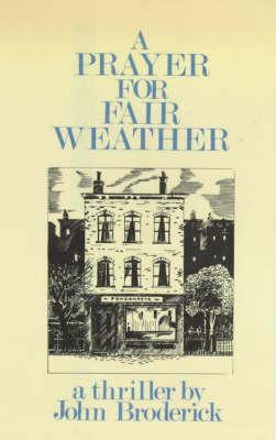 A Prayer for Fair Weather