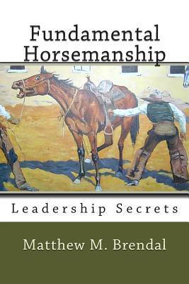 Fundamental Horsemanship Leadership Secrets