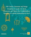 19th Century Ornament and Design / Ornements Et Motifs XIXe Siecle / Ornamente und Motive Des 19.Jahrhunderts