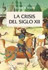 La crisis del siglo XII