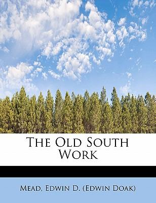 The Old South Work