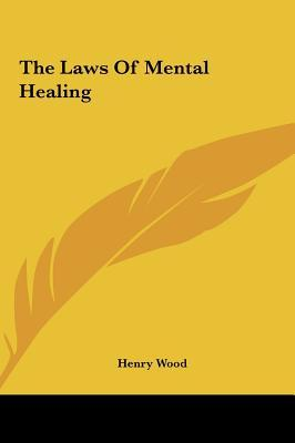 The Laws of Mental Healing