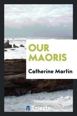 Our Maoris