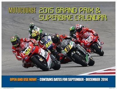 Motocourse Grand Prix & Superbike 2015 Calendar