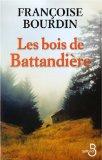 Le bois de Battandière