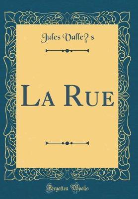 La Rue (Classic Reprint)