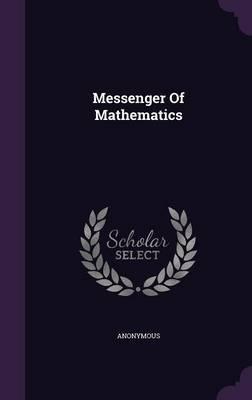 Messenger of Mathematics