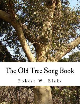 The Old Tree Song Book