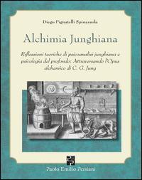 Alchimia junghiana. Riflessioni teoriche di psicoanalisi junghiana e psicologia del profondo