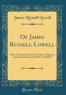 Of James Russell Lowell