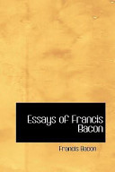 Essays of Francis Ba...