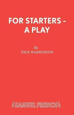 For Starters - A Play