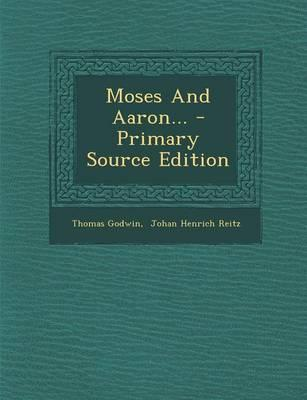 Moses and Aaron...