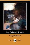 Alec Forbes of Howglen (Dodo Press)