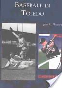 Baseball in Toledo