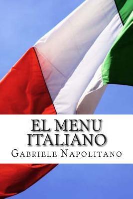El Menú Italiano/The Italian Menu
