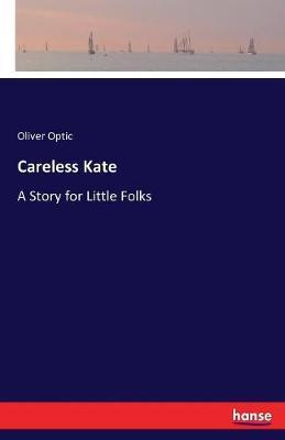 Careless Kate