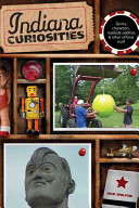 Indiana Curiosities