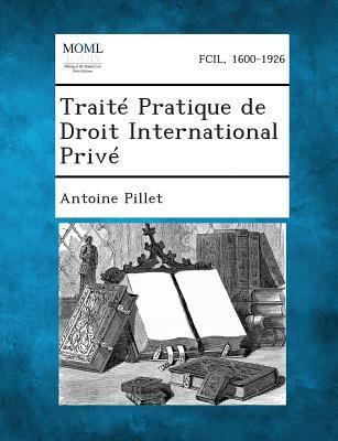 Traite Pratique de Droit International Prive