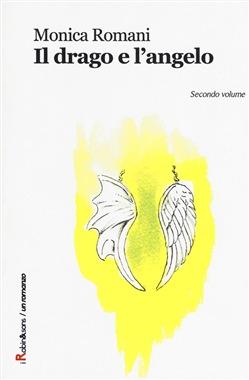 Il drago e l'angelo - Vol. 1