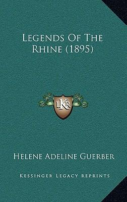 Legends of the Rhine (1895)