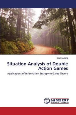 Situation Analysis of Double Action Games